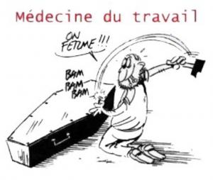 Medecine du travail, on ferme..... (1)